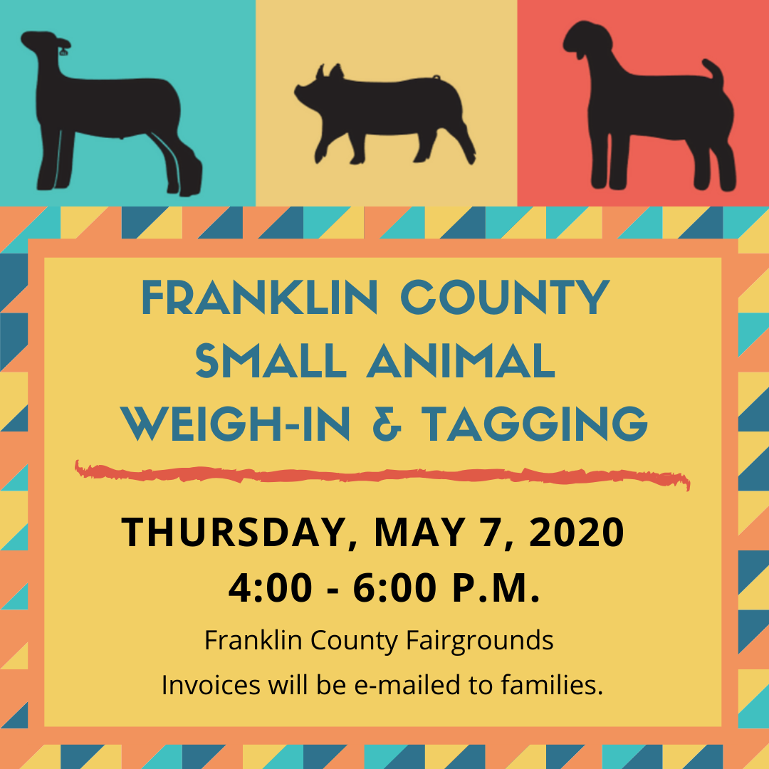 2020 FR Co Small Animal Weigh-In and Tagging Dates